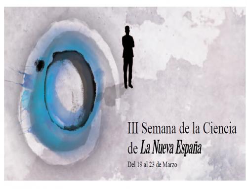 IEDUCAE patrocina la III Semana de la Ciencia de La Nueva España